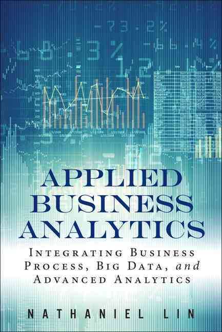 Applied Business Analytics By Lin, Nathaniel